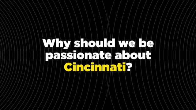 Send Cincinnati: This Is My City
