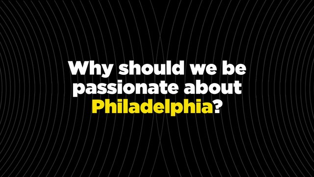 Philadelphia: This Is My City