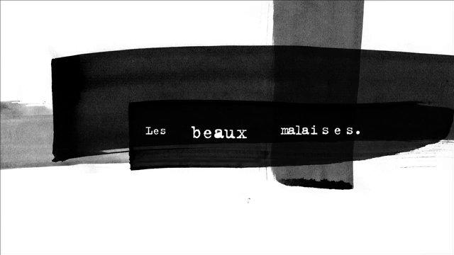 LES BEAUX MALAISES: Promo 2 minutes on Vimeo