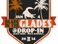 THE 2ND ANNUAL BLADE IN THE GLADES WAS HELD THIS YEAR ON JANUARY 4 2014 AT THE AWESOME DROP IN ACTION SPORTS COMPLEX IN BOCA RATON FLORIDA  Winners  #1 RAMELLE KNIGHT  #2 JON FROMM  #3 CHRIS MORACO  11185 Palmetto Park Road, Boca Raton, Florida 33428  (954) 295-9894