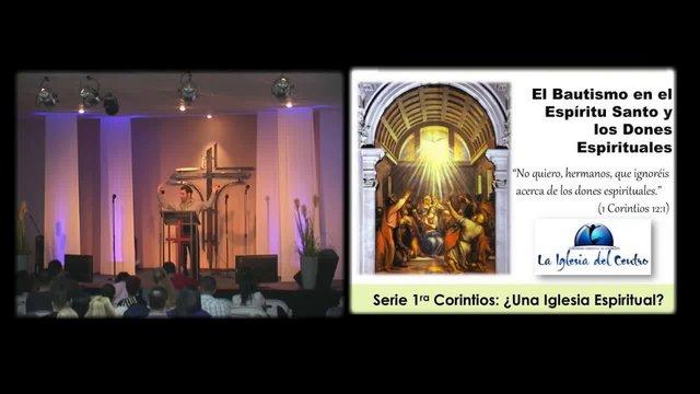 El Bautismo en el Espiritu Santo y los Dones Espirituales