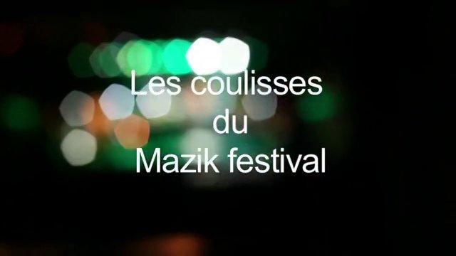 Les coulisses du Mazik festival 2012