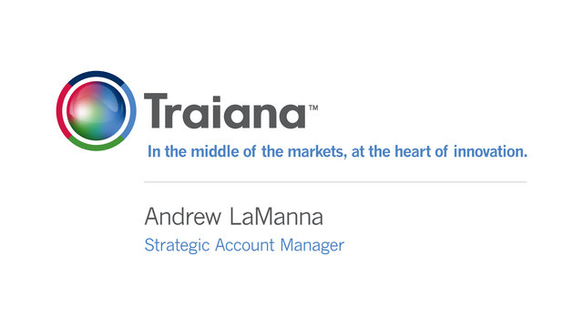 Traiana - Andrew LaManna