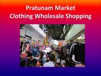 Pratunam Market - Thailand's Largest Clothing Wholesaler District