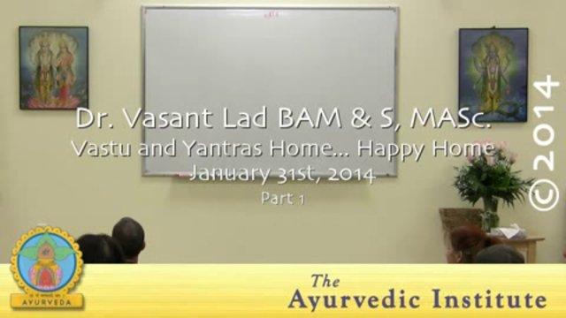 Vastu and Yantras: Home… Happy Home