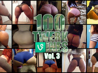 100 TWERK VINES! Vol. 3