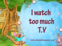 Heard the famous saying too much of anything is bad? Well that holds true for T.V as well. Learn how and also learn soluion against watching too much T.V.