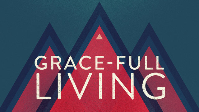 Grace-full Living
