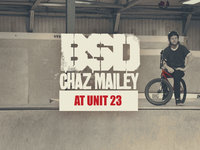 BSD - Chaz Mailey at Unit 23