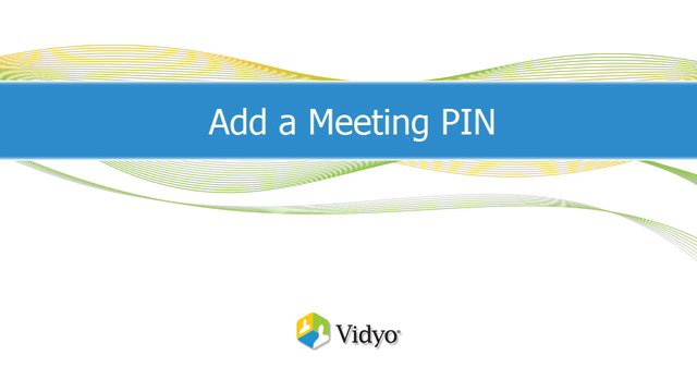ミーティング PIN を追加する