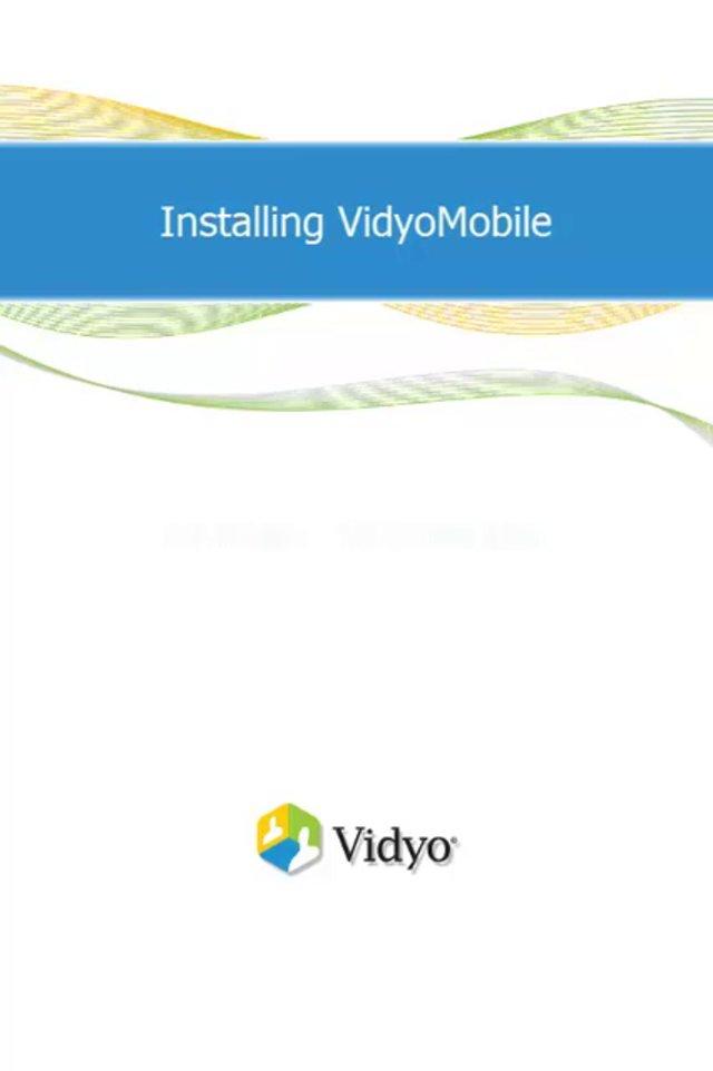 VidyoMobile をインストールする