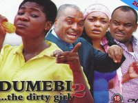 Dumebi The Dirty Girl 2