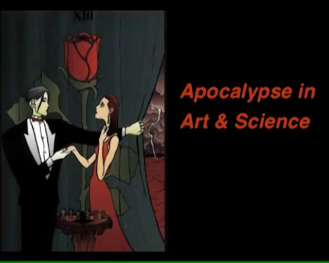 The Apocalypse in Art & Science Apocalypse