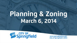 Planning and Zoning, March 6, 2014