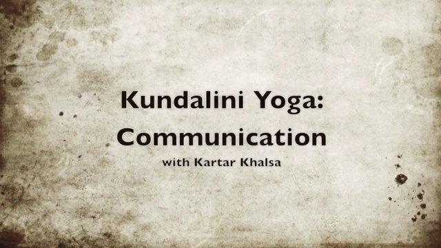 Yoga and Communication with Kartar Khalsa