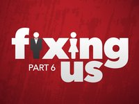 Vimeo - Fixing Us - Part 6