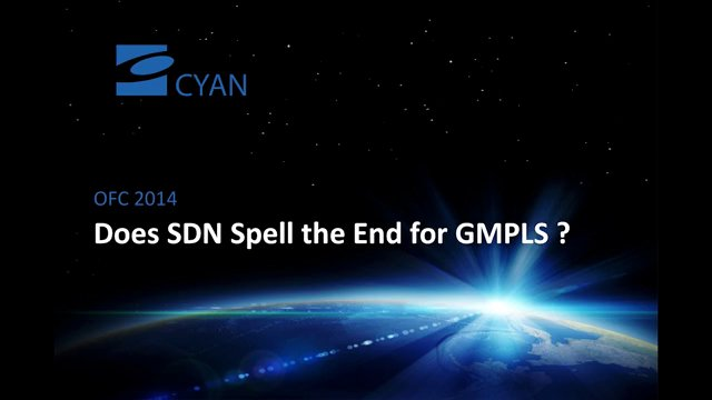 Does SDN Spell the End for GMPLS
