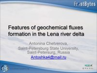 FrostByte A Chetverova: Features of geochemical fluxes formation in the Lena river delta