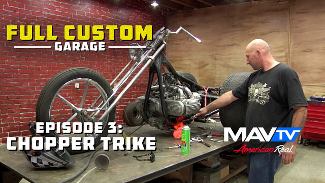 Full Custom Garage - Episode 3: Chopper Trike
