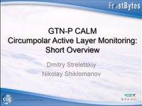 D. Streletskiy: GTN-P CALM Circumpolar Active layer monitoring: Short overview