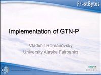 V. Romanovsky: Implementation of GTN-P