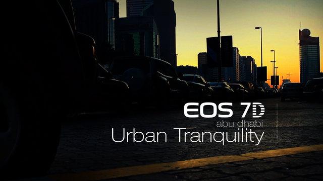 Video Montage: Urban Tranquility - Abu Dhabi, UAE (Canon EOS 7D)