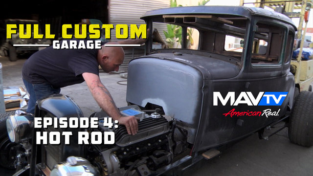 Full Custom Garage - Episode 4: Hot Rod