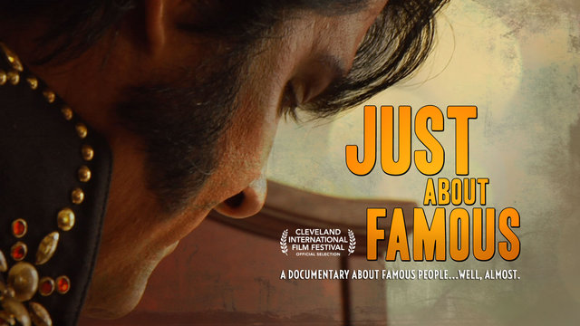 JUST ABOUT FAMOUS (2014) - Official Trailer