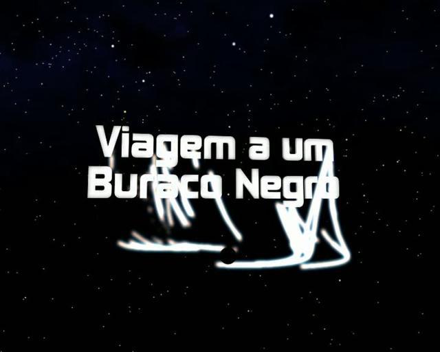 Trailer // Viagem a um Buraco Negro