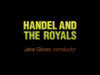 "Jane Glover on ""Handel and the Royals"""