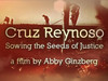 Cruz Reynoso - Sowing the Seeds Of Justice | Trailer | PBS