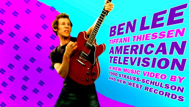 "BEN LEE - ""AMERICAN TELEVISION"""
