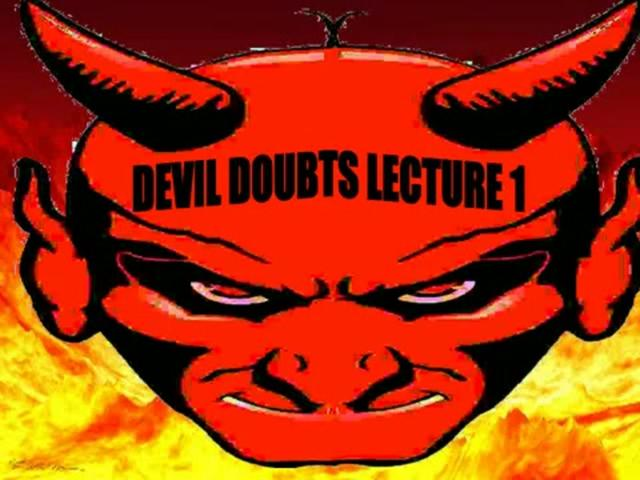 Beware of Demon whispers Lecture-1