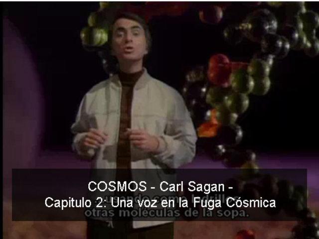 COSMOS - Carl Sagan - 02 Una voz en la fuga Cósmica