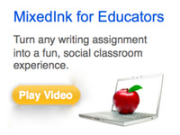MixedInk for Educators