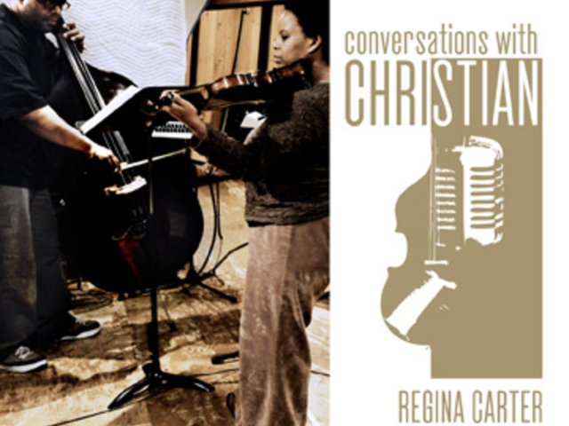 Christian McBride with Regina Carter