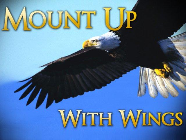 """Fear God, Love God, Serve God"""": """"Mount Up!"""""""
