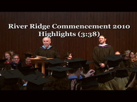 River Ridge 2010 Graduation highlights