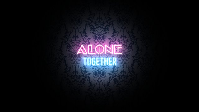 Thumbnail of video Alone Together