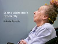 SEEING ALZHEIMER'S DIFFERENTLY