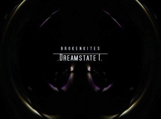 Brokenkites - Dreamstate I
