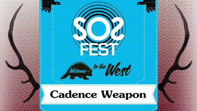 SOS Fest Saturday Feature - Cadence Weapon