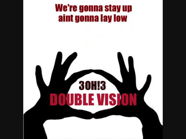3OH!3 - Double Vision (with lyrics)