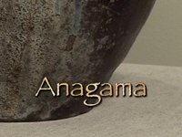 About Anagama