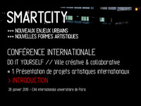 Conférence Internationale SmartCity # 1.1 | Ville créative & collaborative | 2010
