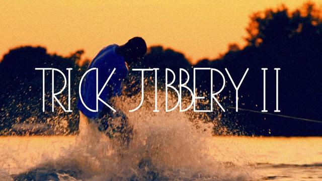 Trick Jibbery II