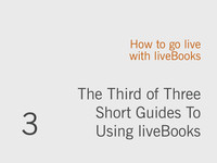 How to 'Go Live' with liveBooks