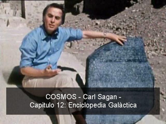 COSMOS - Carl Sagan - 12 Enciclopedia Galàtica