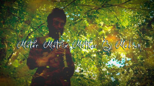 Mater Matrix Mother & Medium
