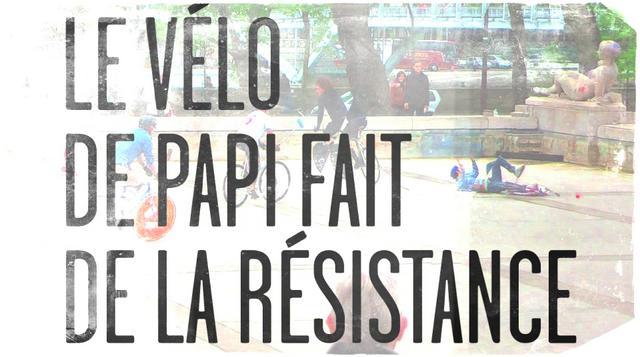 Premiere | Le velo de papi fait de la resistance